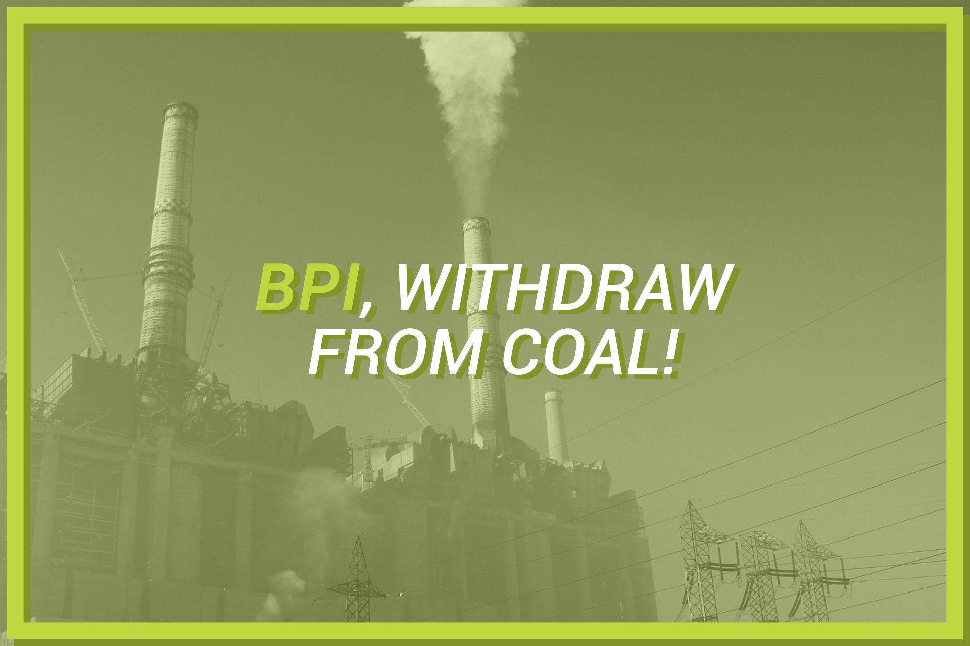 BPI green investments meaningless without coal divestment, says advocacy group
