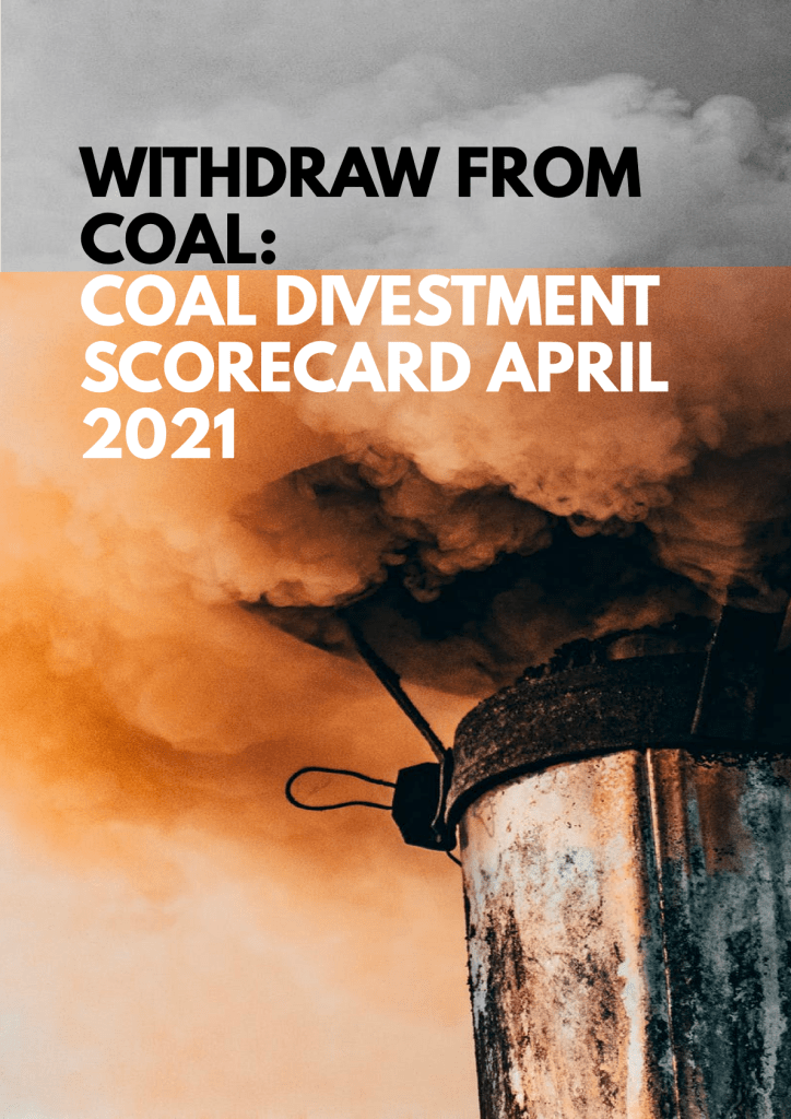 Withdraw from Coal: Coal Divestment Scorecard April 2021